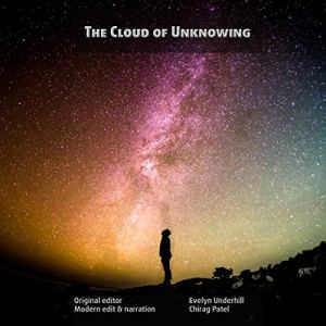 The Cloud of Unknowing Audiobook By Chirag Patel cover art