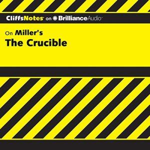 The Crucible: CliffsNotes Audiobook By Jennifer L. Scheidt M.A. cover art