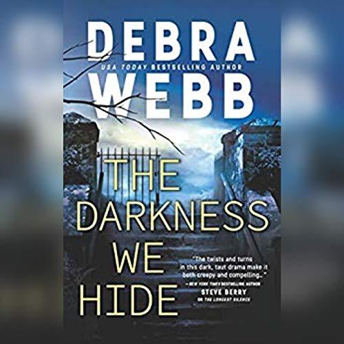 The Darkness We Hide Audiobook By Debra Webb cover art