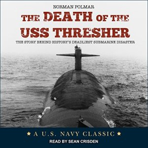 The Death of the USS Thresher Audiobook By Norman Polmar cover art