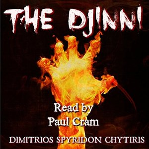 The Djinni: What You Wish Isn't Always What You Get Audiobook By Dimitrios Spyridon Chytiris cover art