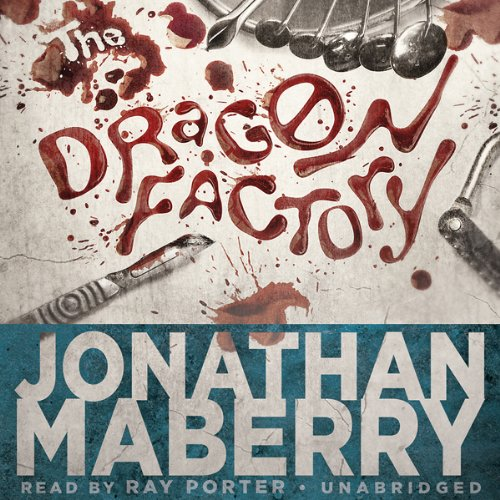 The Dragon Factory Audiobook By Jonathan Maberry cover art