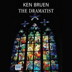 The Dramatist Audiobook By Ken Bruen cover art