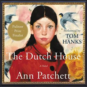 The Dutch House Audiobook By Ann Patchett cover art