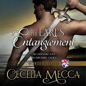 The Earl's Entanglement Audiobook By Cecelia Mecca cover art