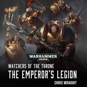 The Emperor's Legion Audiobook By Chris Wraight cover art