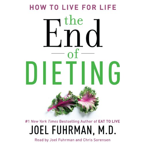The End of Dieting Audiobook By Joel Fuhrman cover art