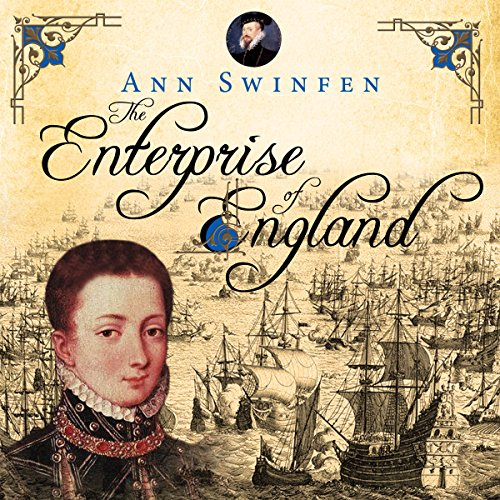 The Enterprise of England Audiobook By Ann Swinfen cover art