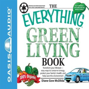 The Everything Green Living Book Audiobook By Diane Gow McDilda cover art