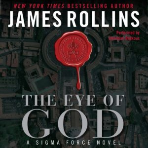 The Eye of God Audiobook By James Rollins cover art