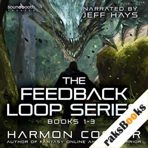 The Feedback Loop: Books 1-3 Audiobook By Harmon Cooper cover art
