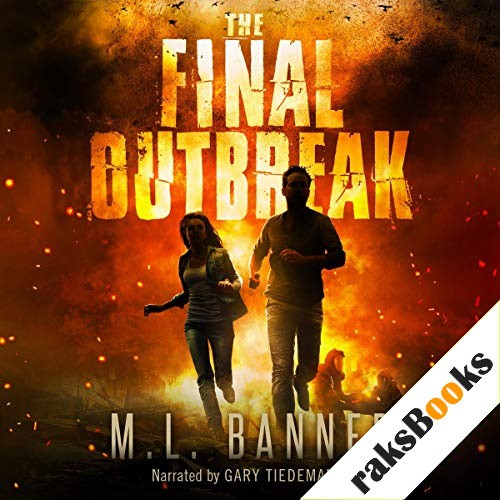The Final Outbreak Audiobook By M.L. Banner cover art