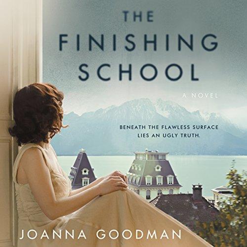 The Finishing School Audiobook By Joanna Goodman cover art
