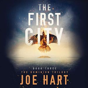 The First City Audiobook By Joe Hart cover art