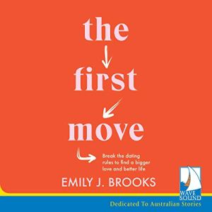 The First Move Audiobook By Emily J. Brooks cover art