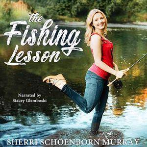 The Fishing Lesson Audiobook By Sherri Schoenborn Murray cover art