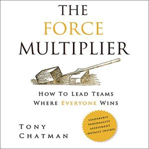 The Force Multiplier Audiobook By Tony Chatman cover art