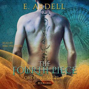 The Fourth Piece Audiobook By E. Ardell cover art