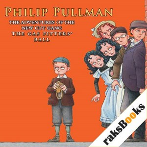The Gas-Fitters' Ball Audiobook By Philip Pullman cover art