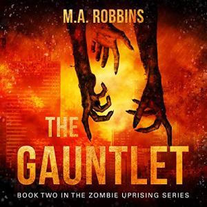 The Gauntlet Audiobook By M. A. Robbins cover art