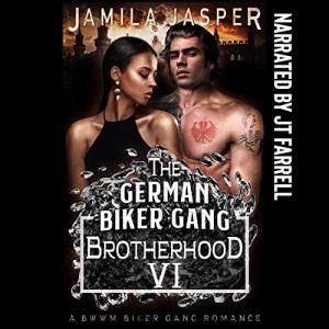 The German Biker Gang Brotherhood: A BWWM Biker Gang Romance Audiobook By Jamila Jasper cover art