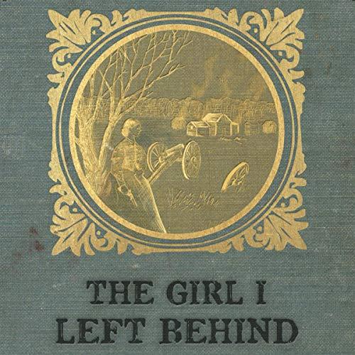 The Girl I Left Behind Audiobook By Stephanie Bain cover art