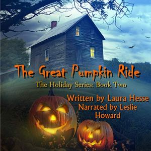 The Great Pumpkin Ride Audiobook By Laura Hesse cover art