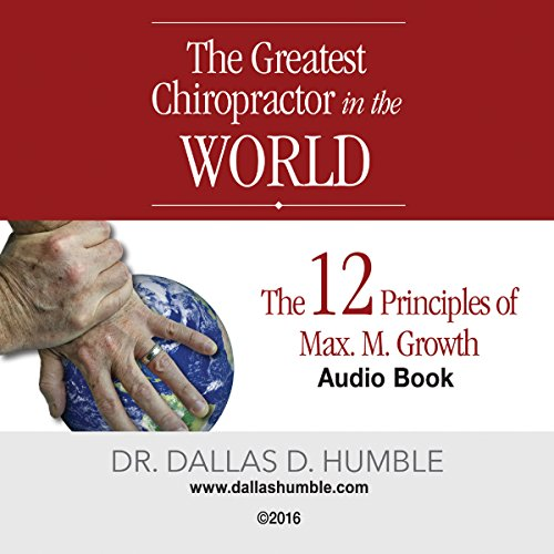 """""""The Greatest Chiropractor in the World"""" Audiobook By Dr. Dallas Humble cover art"""