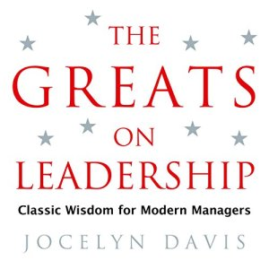 The Greats on Leadership Audiobook By Jocelyn Davis cover art