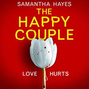 The Happy Couple Audiobook By Samantha Hayes cover art