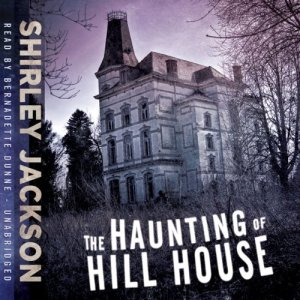 The Haunting of Hill House Audiobook By Shirley Jackson cover art