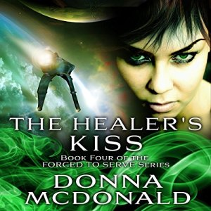 The Healer's Kiss Audiobook By Donna McDonald cover art