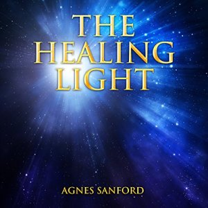 The Healing Light Audiobook By Agnes Sanford cover art