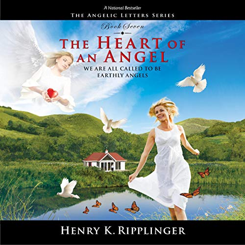 The Heart of an Angel Audiobook By Henry Ripplinger cover art