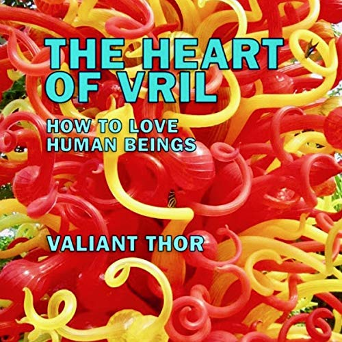 The Heart of Vril Audiobook By Valiant Thor cover art