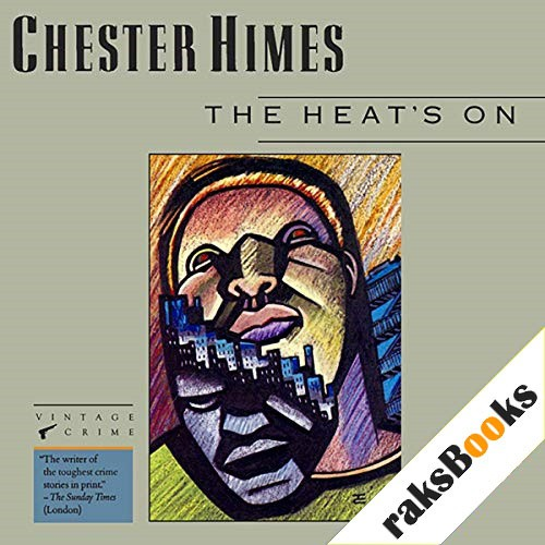 The Heat's On Audiobook By Chester Himes cover art