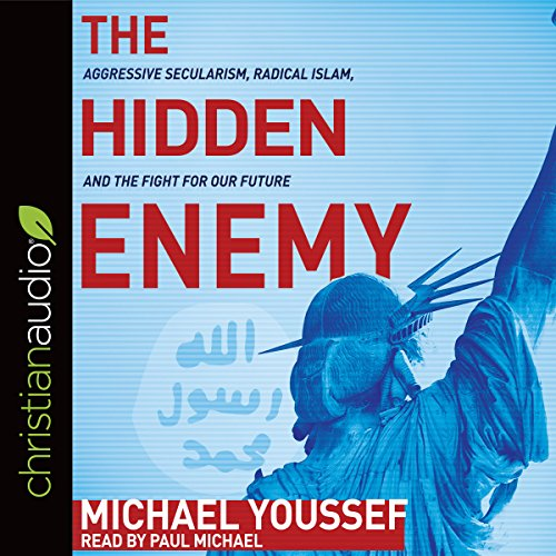 The Hidden Enemy Audiobook By Michael Youssef cover art
