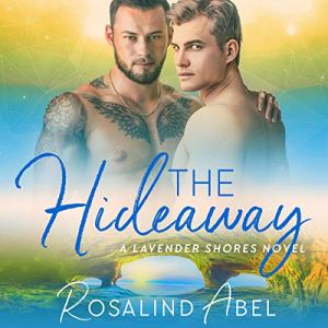 The Hideaway Audiobook By Rosalind Abel cover art