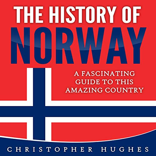 The History of Norway Audiobook By Christopher Hughes cover art