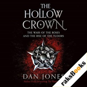 The Hollow Crown Audiobook By Dan Jones cover art
