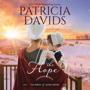 The Hope Audiobook By Patricia Davids cover art