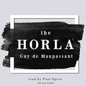 The Horla Audiobook By Guy de Maupassant cover art