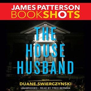 The House Husband Audiobook By James Patterson, Duane Swierczynski cover art