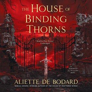 The House of Binding Thorns Audiobook By Aliette de Bodard cover art