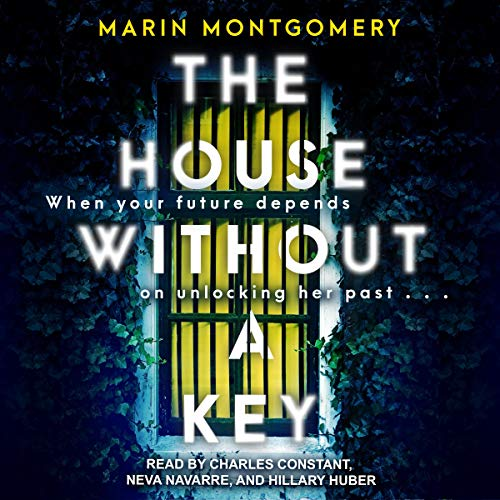The House Without a Key Audiobook By Marin Montgomery cover art