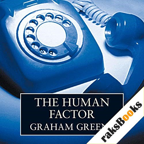 The Human Factor Audiobook By Graham Greene cover art