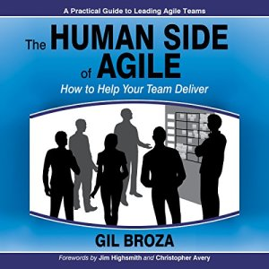 The Human Side of Agile Audiobook By Gil Broza cover art