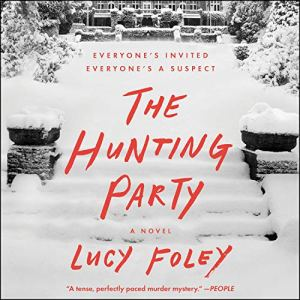 The Hunting Party Audiobook By Lucy Foley cover art