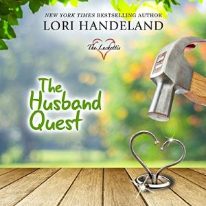 The Husband Quest Audiobook By Lori Handeland cover art
