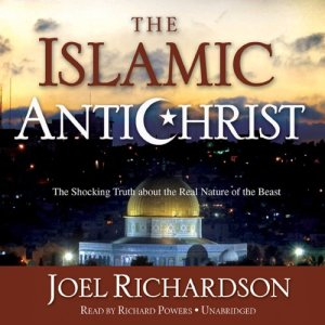 The Islamic Antichrist Audiobook By Joel Richardson cover art